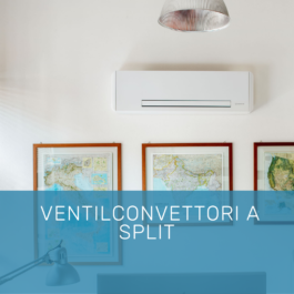 Ventilconvettori a split